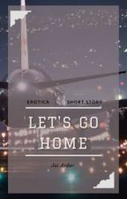 Let's Go Home by Jai_Ardor