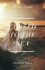 Cursed to the Sea by AspiringAuthor