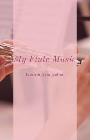 My Flute Music by Everlark_kate_potter