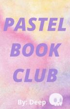 Pastel Book Club by miracle-06