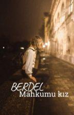 Berdel Mahkumu Kız by demonn35
