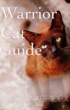 Unique  Warrior Cat Guide by Xdarkwarriorx