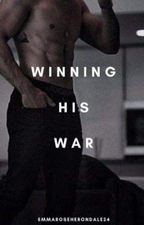 Winning His War by EmmaRoseHerondale24