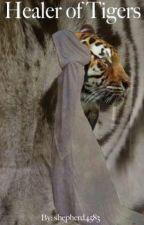 Healer of Tigers by shepherd4583