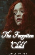 The Forgotten Child by Little1Writer