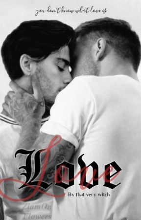"""""""Love"""" [Z.M] by that_very_Witch"""
