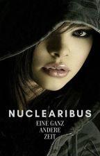 Nuclearibus - eine ganz andere Zeit by Ju_Le_ka
