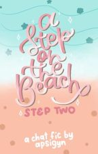 A Step on the Beach (Step Two) by apsigyn