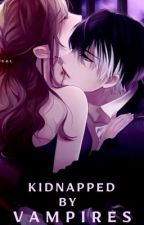 Kidnapped By Vampires  by _Mad_Writer_