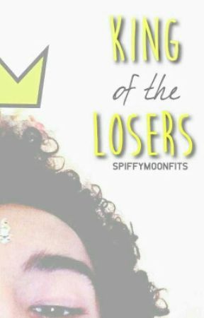 King of the Losers by storiesbymo