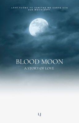 [Tyunning] Blood Moon