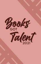 Books Got Talent 2021 by BooksGotTalent