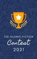 The Islamic Fiction Contest by IslamicFiction