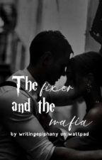 The Fixer and the Mafia by writingepiphany