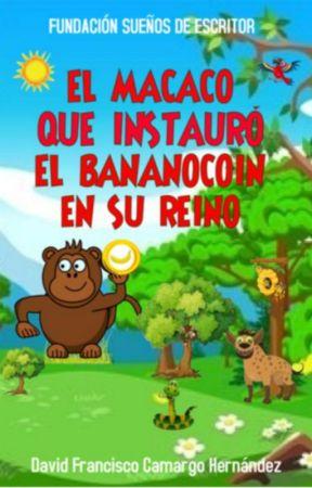 EL MACACO QUE INSTAURÓ EL BANANOCOIN EN SU REINO by PensadorSudamerica