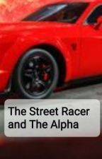 The Street Racer and the Alpha by Flaggy2