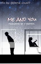 me and you | tsukishima Kei x female reader by RenaVous_17