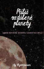 Příliš vzdálené planety | cz by yoonminium