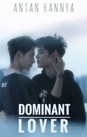 Dominant Lover (BJYX) by antan_hannya