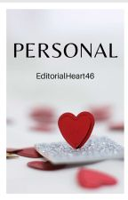 Personal by Editorialheart46
