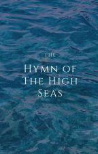 Hymn of the High Seas by marchchildd