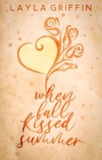 When Fall Kissed Summer | Poetry by laylagriffin_