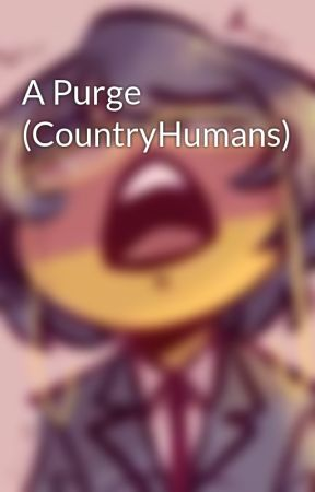 A Purge (CountryHumans) by FrootSaIad