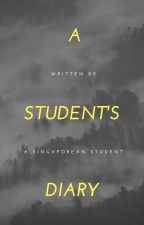 A Singaporean Student's Diary by themusketters