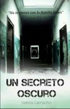 Un Secreto Oscuro © by valecamachom
