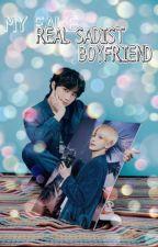 My Sadist Fake Boyfriend by Taegyu_1995