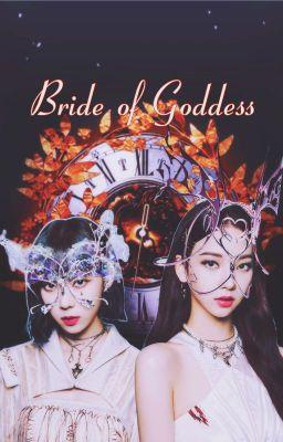 Đọc truyện [SHORTFIC][Winrina] BRIDE OF GODDESS