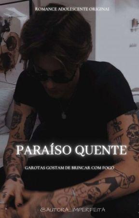 Paraíso Quente  by -Imperfeita