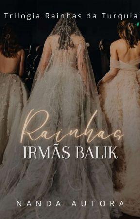 Série de livros - Rainhas da Turquia 🇹🇷  by nandaautora
