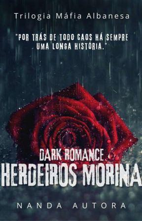 Série de livros Máfia Albanesa // Herdeiros Morina 🇦🇱 by nandaautora