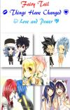 Fairy Tail- Things Have Changed- Nalu, Gruvia, Jerza, Rowen and  Gale cover
