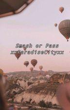 Smash or Pass by xxParad1seC1tyxx