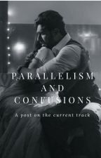 Parallelism and Confusions by GolPol
