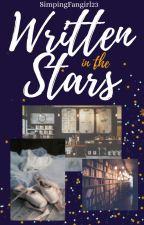 *+ Written in the stars +* by StrangeFearOfSpoonsx