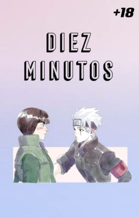 Diez minutos by InuKidGakupo