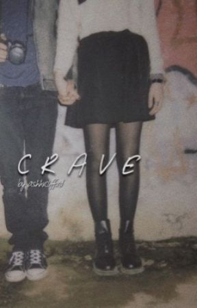 Crave//m.c. by ashhxclifford