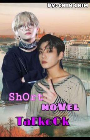 Short novel Taekook  by ChimChim210135