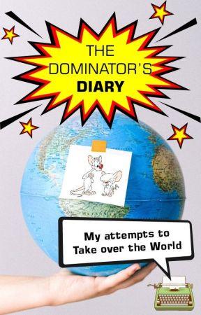 The Dominator's Diary by datilografo