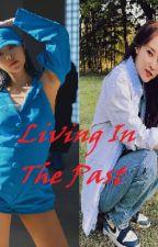 Living In The Past (WheeByul) by MooMoo619Blink808