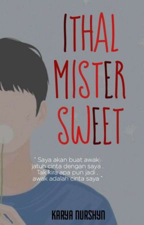 [SOON] 14. ITHAL MISTER SWEET by nurshyn