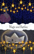 Magic and Battles by sweet_girl635