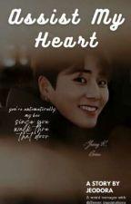 Assist My Heart  by ebbbb_