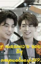 My Husband's Boss by Loveyoualways1491