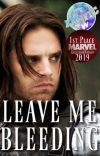 Leave Me Bleeding [Winter Soldier] I cover
