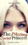 The Missing Secret Princess (Asakura Series 1) cover
