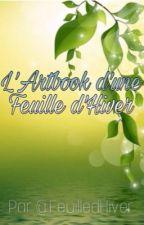 L'Artbook d'une Feuille d'Hiver !  by FeuilledHiver